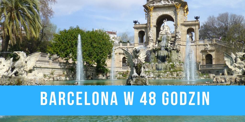 Barcelona w 48 godzin