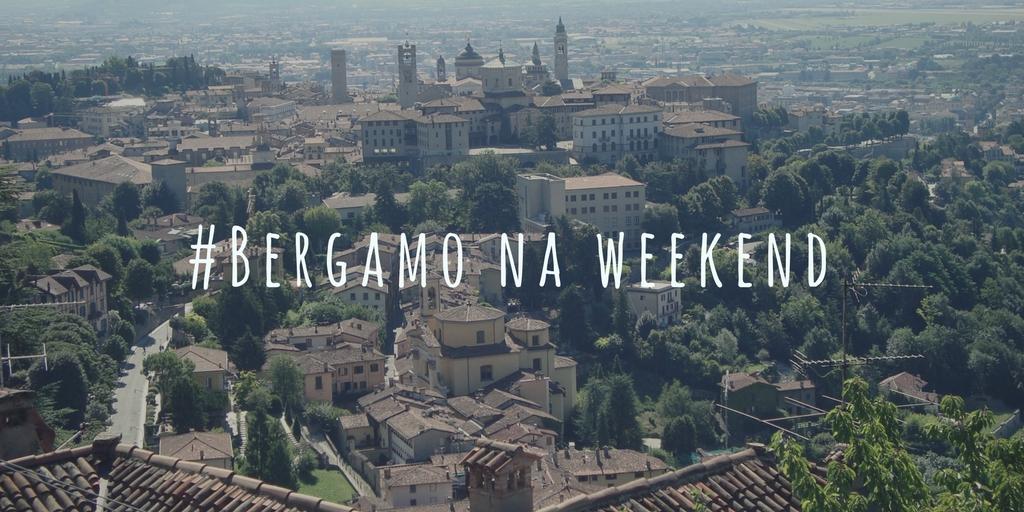 #Bergamo na weekend