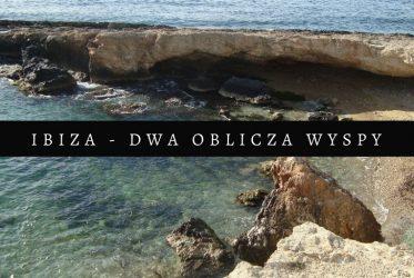 IBIZA - DWA OBLICZA WYSPY